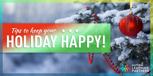 Tips To Keep Your Holiday Happy